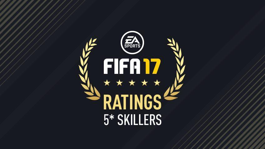 5* SKILLERS - FIFA 17 PLAYER RATINGS